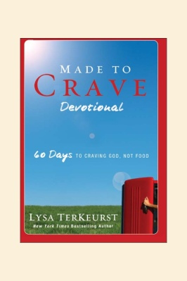 60 day devotional, Made to Crave, by Lysa Terkeurst